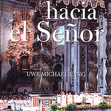 GRANADA: MARTES 25 ABRIL PRESENTACIÓN LIBRO «VOLVERSE HACIA EL SEÑOR» DEL P. UWE MICHAEL LANG