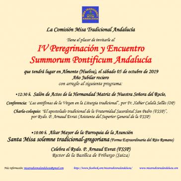 INVITACIÓN IV PEREGRINACIÓN Y ENCUENTRO SUMMORUM PONTIFICUM ANDALUCÍA